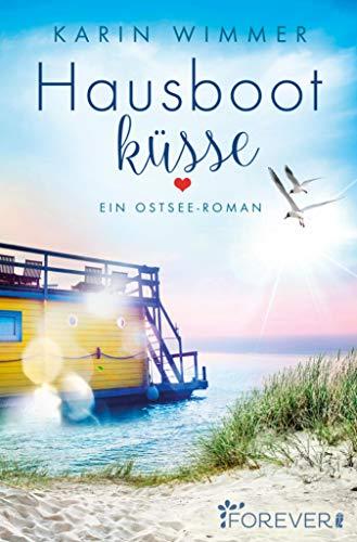 Hausbootküsse: Ein Ostsee-Roman (Sterenholm 3)