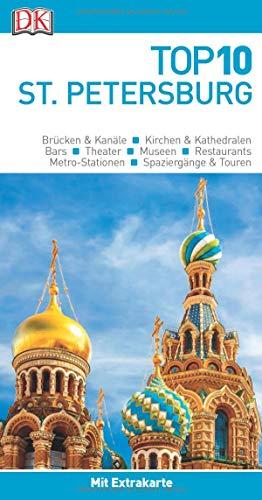 Top 10 Reiseführer St. Petersburg: mit Extra-Karte und kulinarischem Sprachführer zum Herausnehmen