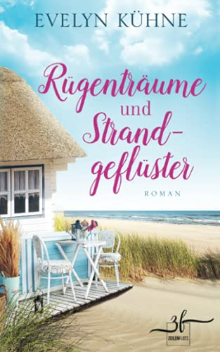 Rügenträume und Strandgeflüster: Ostsee-Roman (Inselträume, Band 2)