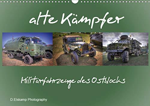 alte Kämpfer- Militärfahrzeuge des Ostblocks (Wandkalender 2021 DIN A3 quer)