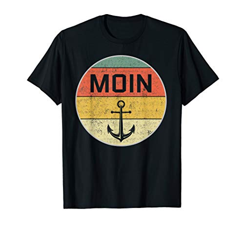 Moin Norddeutsch Plattdeutsch Friesisch Nordsee Ostsee Anker T-Shirt