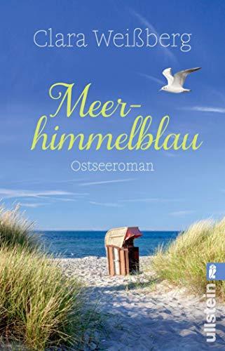 Meerhimmelblau: Ostsee-Roman