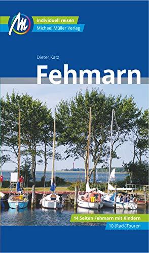 Fehmarn Reiseführer Michael Müller Verlag: Individuell reisen mit vielen praktischen Tipps (MM-Reisen)