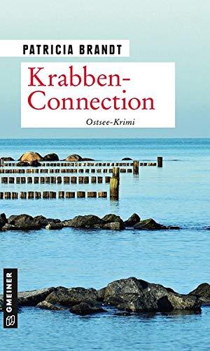 Krabben-Connection: Ostsee-Krimi (Kriminalromane im GMEINER-Verlag) (Kommissar Oke Oltmanns)