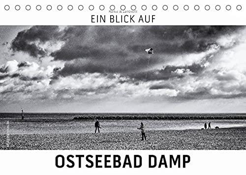 Ein Blick auf Ostseebad Damp (Tischkalender 2022 DIN A5 quer)