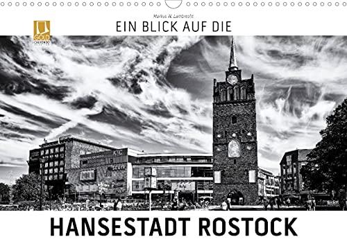 Ein Blick auf die Hansestadt Rostock (Wandkalender 2022 DIN A3 quer)
