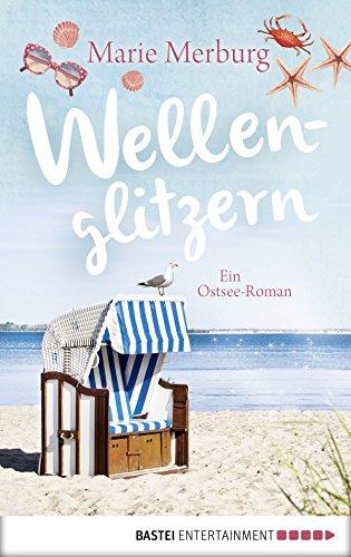Wellenglitzern: Ein Ostsee-Roman (Rügen-Reihe 1)