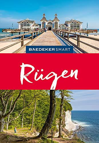 Baedeker SMART Reiseführer Rügen: Perfekte Tage auf der Insel mit den Kreidefelsen