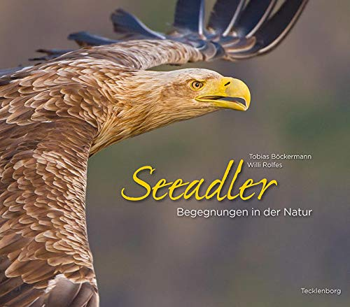 Seeadler: Begegnungen in der Natur