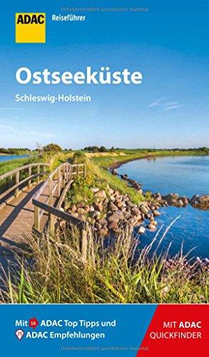 ADAC Reiseführer Ostseeküste Schleswig-Holstein: Der Kompakte mit den ADAC Top Tipps und cleveren Klappkarten
