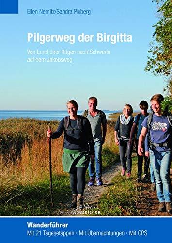 Jakobus-Pilgerweg der heiligen Birgitta von Schweden