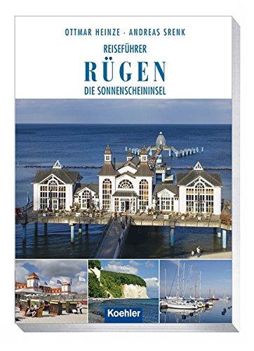 Reiseführer Rügen: Die Sonnenscheininsel