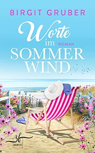 Worte im Sommerwind: Ein Ostsee-Roman