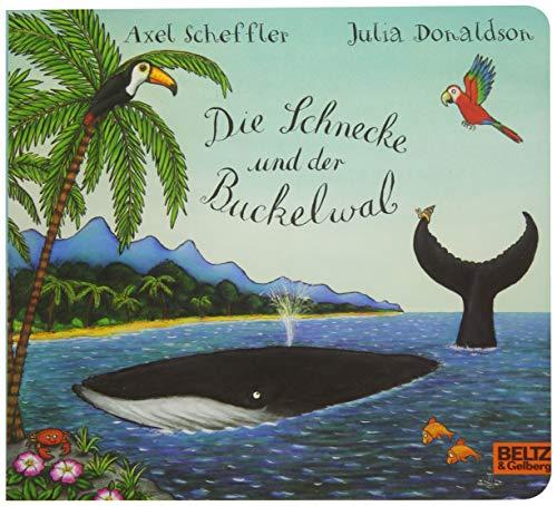 Die Schnecke und der Buckelwal: Ein Pappbilderbuch über Fernweh, Freundschaft und Hilfsbereitschaft für Kinder ab 3 Jahren