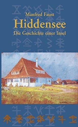 Hiddensee - Die Geschichte einer Insel: Von den Anfängen bis 1990. Mit einer Chronik der wichtigsten Ereignisse von 1991 bis zur Gegenwart.