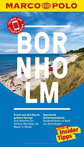 MARCO POLO Reiseführer Bornholm: Reisen mit Insider-Tipps. Inklusive kostenloser Touren-App & Events&News