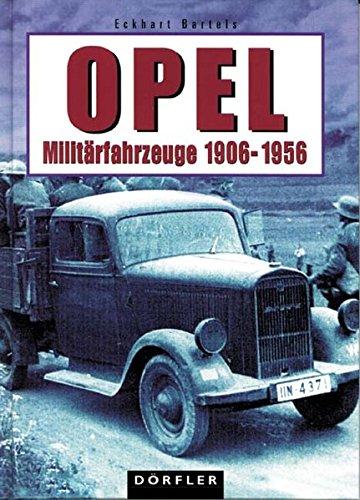 Opel-Militärfahrzeuge 1906-1956