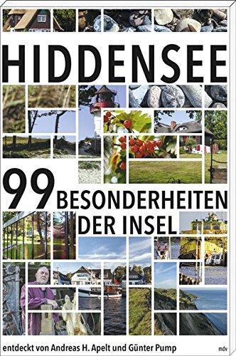 Hiddensee: Die 99 Besonderheiten der Insel
