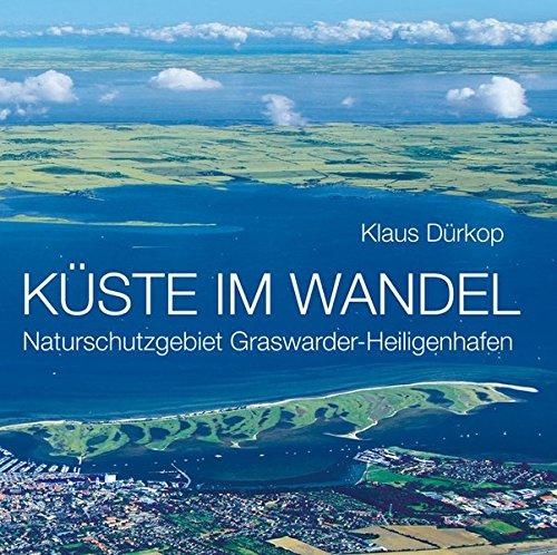 Küste im Wandel: Naturschutzgebiet Graswarder-Heiligenhafen